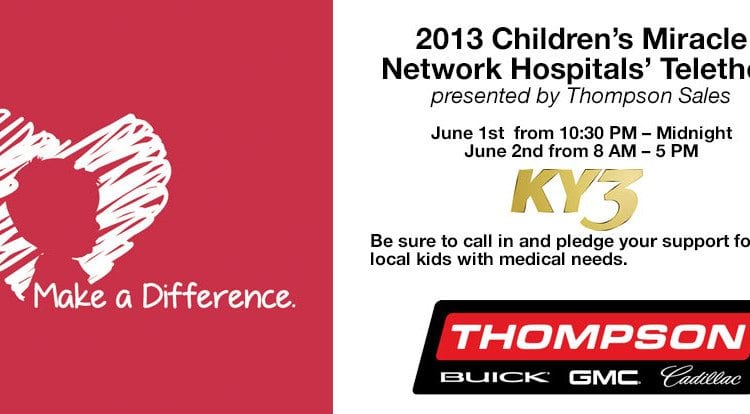 The 2013 Children's Miracle Network Hospitals' Telethon presented by Thompson